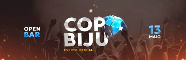 COPA BIJU 2K18 - Open Bar - Enjoy Maringá 100dd822c250e