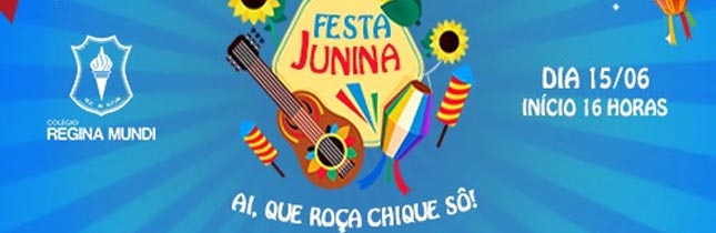Festa Junina Regina Mundi 2019 - Ai que roça chique sô!