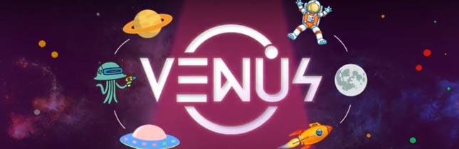 Take me to your planet: Inauguração VENUS