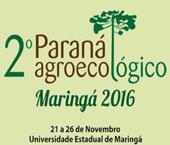 Hoje começa o 2º Paraná Agroecológico