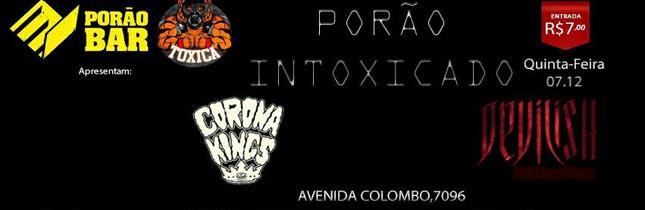 Porão Intoxicado: Corona Kings